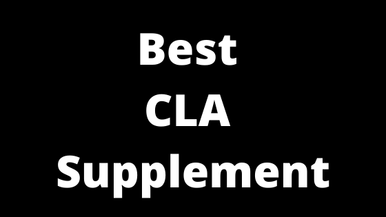 Best CLA Supplement